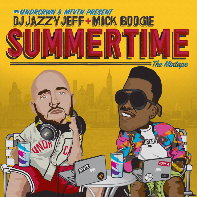 DJ Jazzy Jeff & Mick Boogie - Summertime The Mixtape