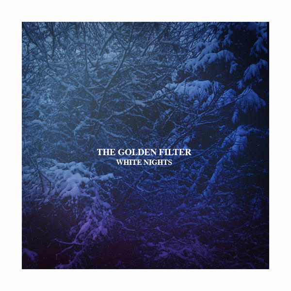 The Golden Filter - White Nights