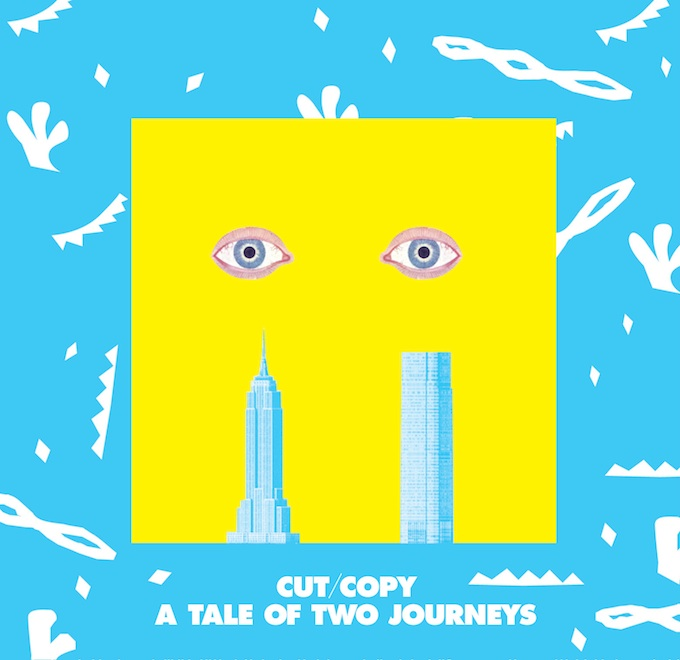 Cut Copy - A Tale of Two Journeys