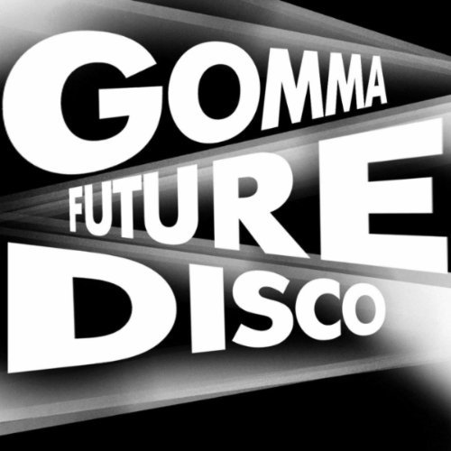 Gomma Future Disco Label Sampler