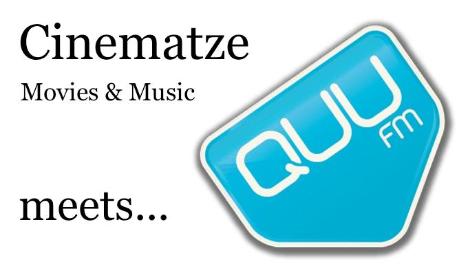 Cinematze meets QUU.FM