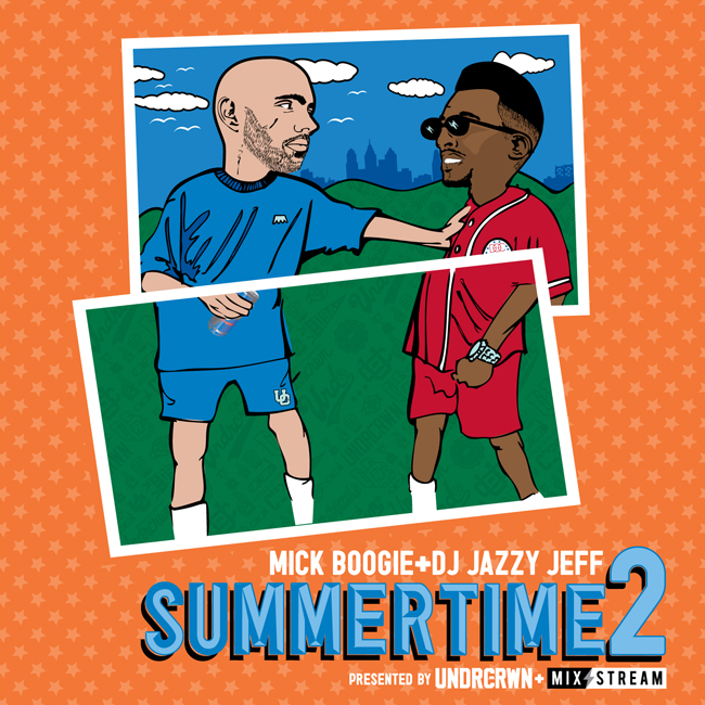 DJ Jazzy Jeff & Mick Boogie – Summertime 2