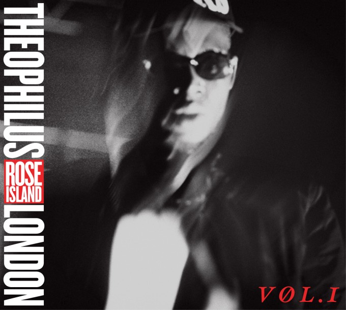 Theophilus London - Rose Island Vol. 1