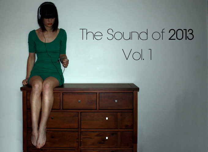 The Sound of 2013