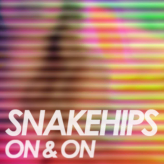 Snakehips - On & On Cover