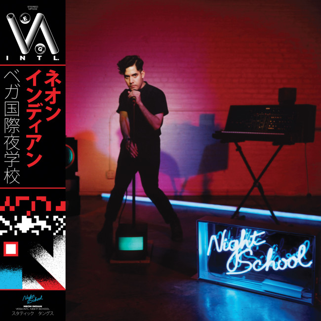 Neon Indian – VEGA INTL Night School
