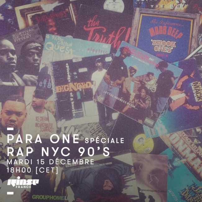 Para One - 90's NYC Hip Hop Special on Rinse FR